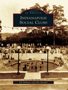 Indianapolis Social Clubs (eBook)