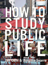 How to Study Public Life (eBook)