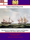 Narrative of a Captivity in France and Flanders Between the Years 1803 and 1809 (eBook)