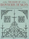 Treasury of Ironwork Designs (eBook): 469 Examples from Historical Sources