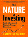 The Nature of Investing (eBook): Resilient Investment Strategies through Biomimicry