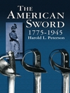 The American Sword 1775-1945 (eBook)