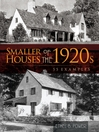 Smaller Houses of the 1920s (eBook): 55 Examples