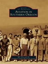 Aviation in Southern Oregon (eBook)