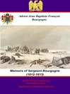 The Memoirs of Sergeant Bourgogne (1812-1813) (eBook)