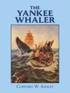 The Yankee Whaler (eBook)