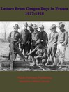 Letters from Oregon Boys in France 1917-1918 (eBook)