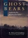 Ghost Bears (eBook): Exploring the Biodiversity Crisis