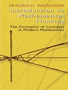 Introduction to Mathematical Thinking (eBook): The Formation of Concepts in Modern Mathematics