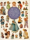 Old-Time Children Vignettes in Full Color (eBook)