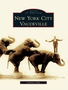 New York City Vaudeville (eBook)