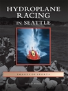 Hydroplane Racing in Seattle (eBook)