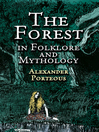 The Forest in Folklore and Mythology (eBook)
