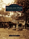 Highland Park (eBook): Settlement to the 1920s