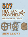 507 Mechanical Movements (eBook): Mechanisms and Devices