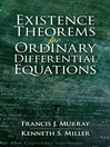 Existence Theorems for Ordinary Differential Equations (eBook)
