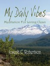 My Daily Vibes (eBook): Meditation for Living Clean