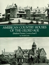 """American Country Houses of the Gilded Age (eBook): Sheldon's """"Artistic Country-Seats"""""""