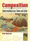 Composition (eBook): Understanding Line, Notan and Color