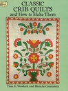 Classic Crib Quilts and How to Make Them (eBook)