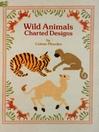 Wild Animals Charted Designs (eBook)