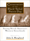 Conservation of the Black-Tailed Prairie Dog (eBook): Saving North America's Western Grasslands