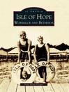 Isle of Hope (eBook): Wormsloe and Bethesda