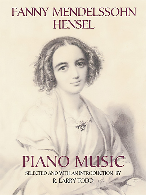Fanny Mendelssohn Hensel Piano Music (eBook)