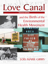 Love Canal (eBook): and the Birth of the Environmental Health Movement