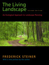 The Living Landscape, Second Edition (eBook): An Ecological Approach to Landscape Planning