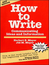How to Write (eBook): Communicating Ideas and Information