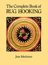 The Complete Book of Rug Hooking (eBook)