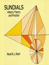 Sundials (eBook): History, Theory, and Practice