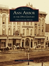 Ann Arbor in the 19th Century (eBook): A Photographic History