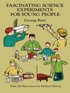 Fascinating Science Experiments for Young People (eBook)