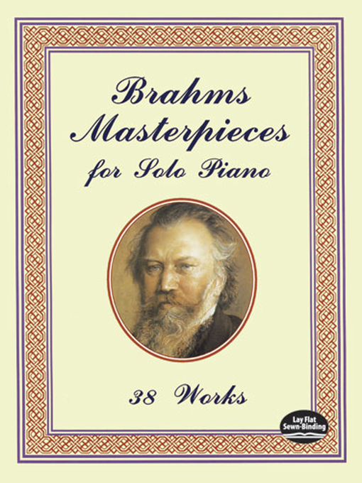Brahms Masterpieces for Solo Piano (eBook): 38 Works