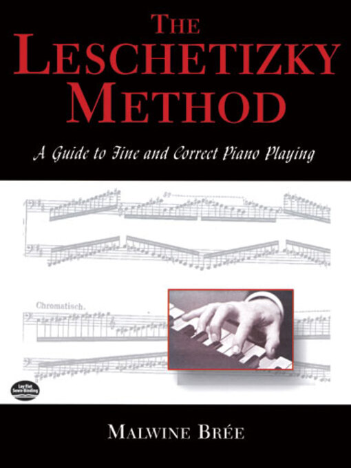 The Leschetizky Method (eBook): A Guide to Fine and Correct Piano Playing