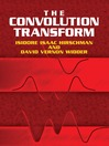 The Convolution Transform (eBook)