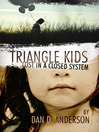 Triangle Kids Lost in a Closed System (eBook)