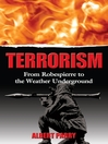 Terrorism (eBook): From Robespierre to the Weather Underground