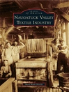 Naugatuck Valley Textile Industry (eBook)