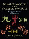 Number Words and Number Symbols (eBook): A Cultural History of Numbers