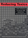 Reducing Toxics (eBook): A New Approach to Policy and Industrial Decisionmaking
