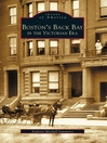 Boston's Back Bay in the Victorian Era (eBook)