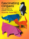 Fascinating Origami (eBook): 11 Models by Adolfo Cerceda