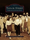 Taylor Street (eBook): Chicago's Little Italy