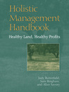 Holistic Management Handbook (eBook): Healthy Land, Healthy Profits