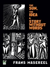 The Sun, The Idea & Story Without Words (eBook): Three Graphic Novels