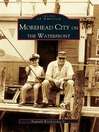 Morehead City on the Waterfront (eBook)
