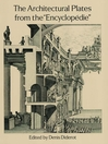"""The Architectural Plates from the """"Encyclopedie"""" (eBook)"""